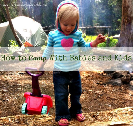 How To Camp With Babies And Kids